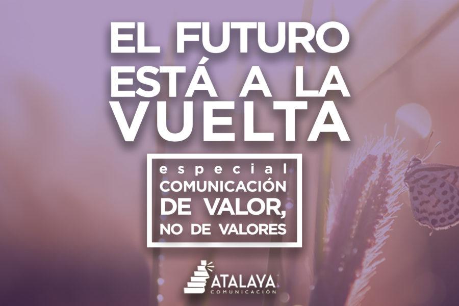 La comunicación: cuestión de valor, más que de valores
